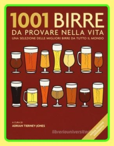 Libri e guide sulla birra. 1001 birre da provare nella vita