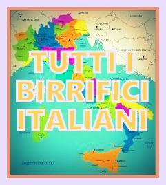 TUTTI I BIRRIFICI ITALIANI