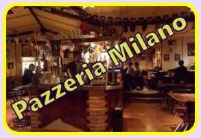 PAZZERIA MILANO